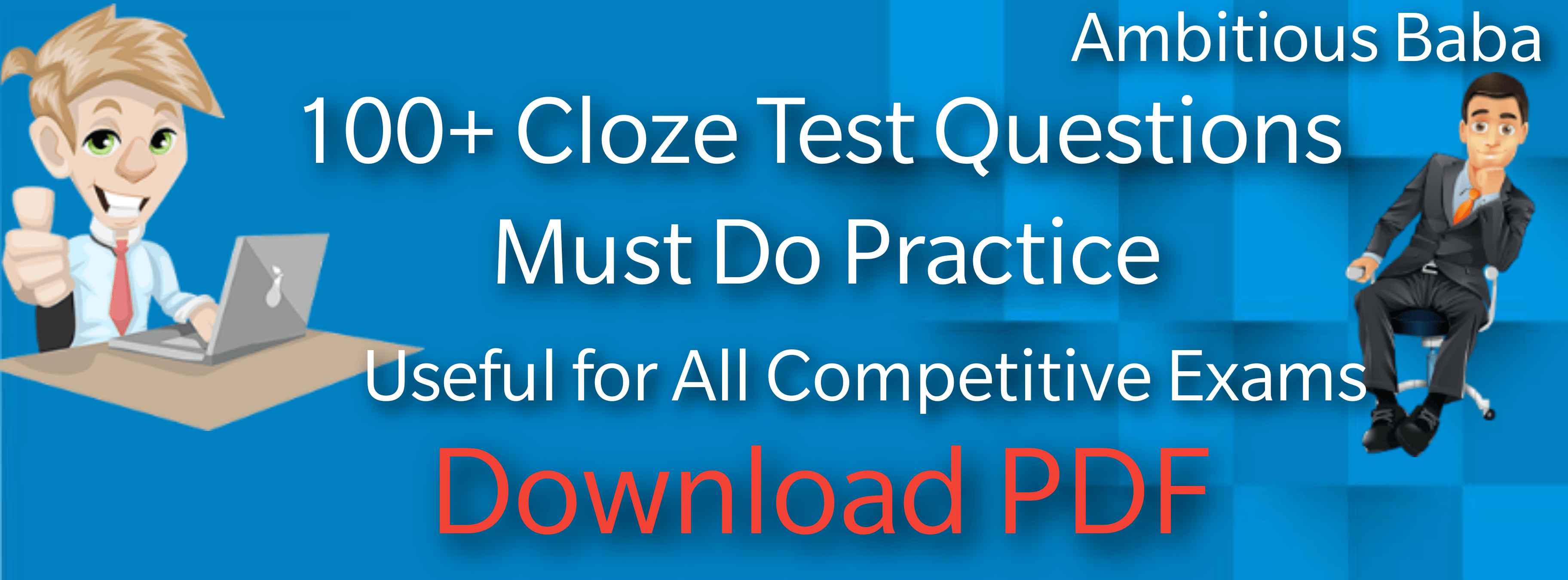 100+ Cloze Test Question for all competitive exams: Download PDF