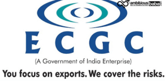 ECGC (Export Credit Guarantee Corporation of India): All you need to know about