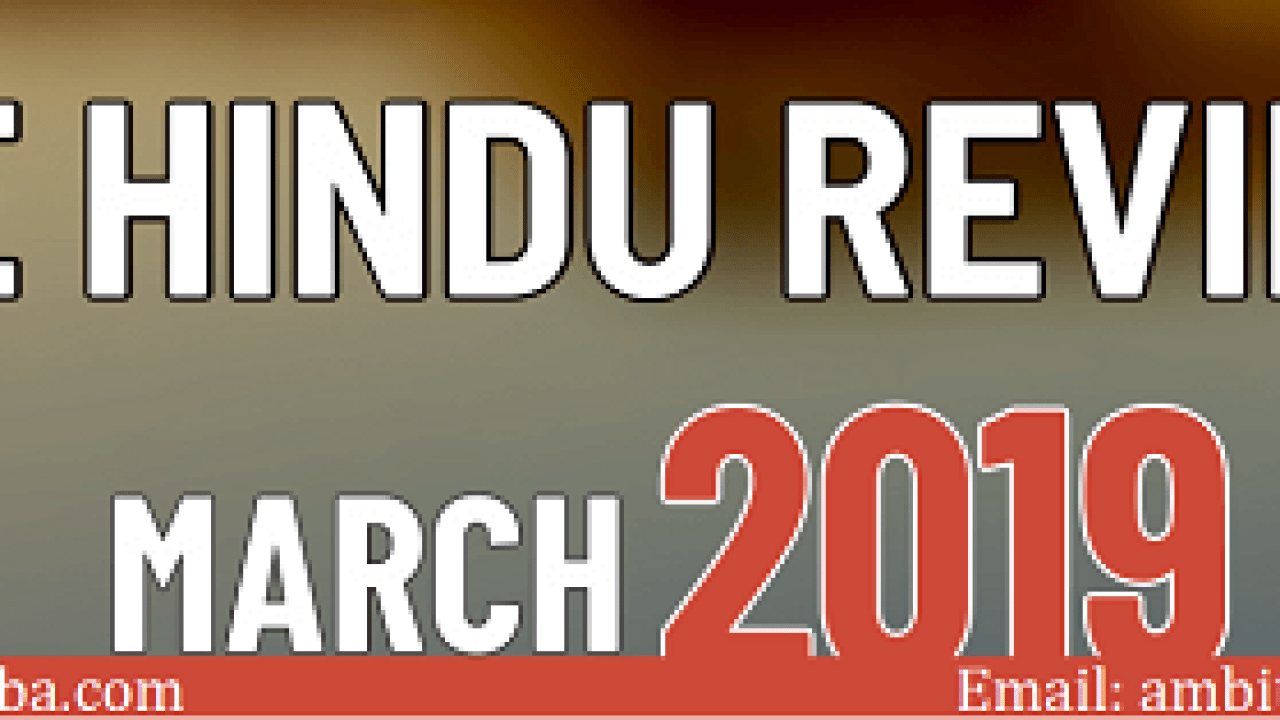 The Hindu Review March 2019 | Current Affairs PDF