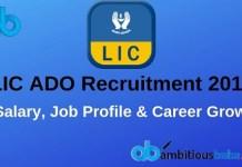LIC ADO Salary, Job Profile & Career Growth