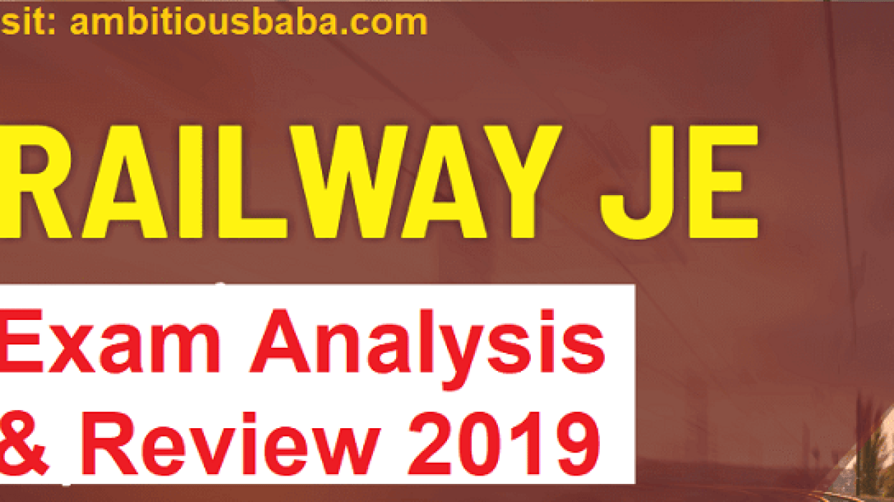 RRB JE CBT-1 Exam Analysis & Review 2019 : 22nd May 2019 Shift-1