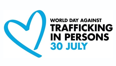 July 30, 2019: World Day Against Trafficking in Persons