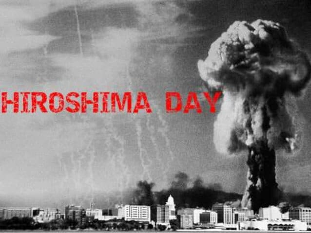 6 August – Hiroshima Day