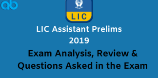 LIC Assistant Prelims 2019 Exam Analysis & Review