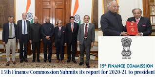 15th Finance Commission submits its report for 2020-21 to President headed by N K Singh