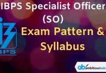 IBPS SO Exam Pattern & Syllabus