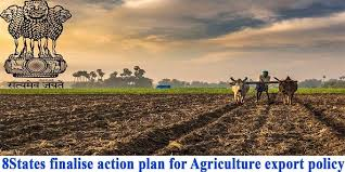 8 states finalise action plan for agriculture export policy: Government