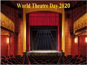 27th March: World Theatre Day 2020
