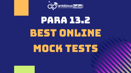 Para 13.2 Online Mock Tests
