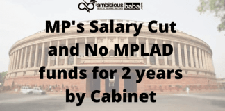 MP's Salary Cut and No MPLAD funds for 2 years by Cabinet