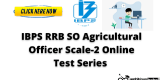 IBPS RRB SO Agricultural Officer Scale-2: Test Series 2020