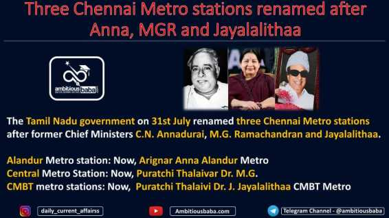 Three Chennai Metro stations renamed after Anna, MGR and Jayalalithaa