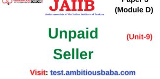 Unpaid Seller: Jaiib/DBF Paper 3 (Module D)