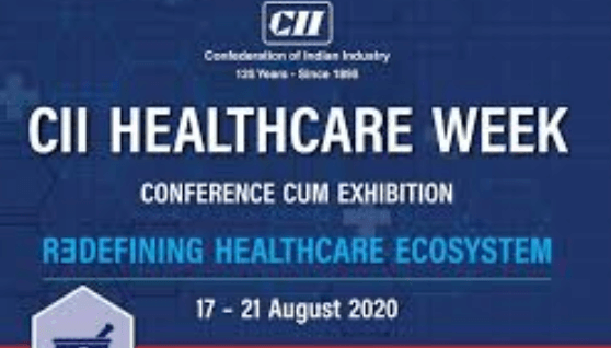 CII India launched Healthcare Week from August 17-21, 2020