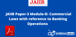 JAIIB Paper-3 Module-D Commercial Laws with reference to Banking Operations: Download PDF