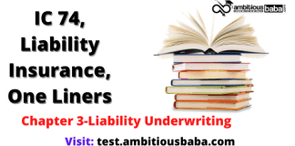 III, IC 74, Liability Insurance One Liners Chapter 3