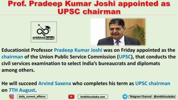 Prof Pradeep Kumar Joshi appointed as UPSC chairman