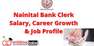 Nainital Bank clerk Salary, Career Growth & Job Profile 2020