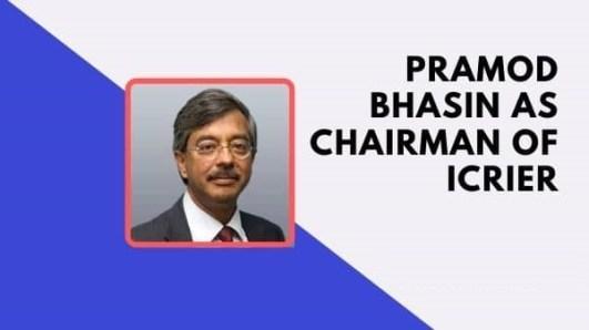 Pramod-Bhasin-as-Chairman-of-ICRIER