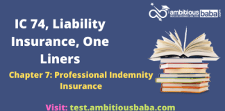 III Exam|IC 74, Liability Insurance|One Liners|Professional Indemnity Insurance|Chapter 7