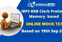 IBPS RRB Clerk Prelims Memory Based Online Mock Test : 19th Sep 2020 FREE