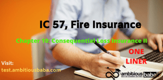 IC 57, Fire Insurance: Chapter 10: Consequential Loss Insurance II