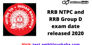 RRB NTPC and RRB Group D exam date released 2020