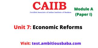 Economic Reforms: Caiib Paper 1 (Module A), Unit 7