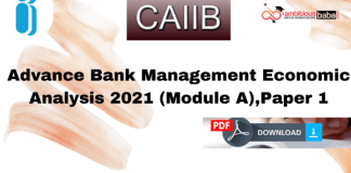 CAIIB Paper-1 Module A Economic Analysis PDF: Edition 2021
