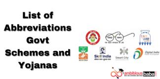List of Abbreviations Govt Schemes and Yojanas