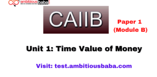 Time Value of Money: Caiib Paper 1 (Module B), Unit 1