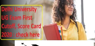 Delhi University UG Exam First Cutoff, Score Card 2020 : check here