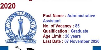IISc Bangalore for Administrative Assistant Recruitment 2020 : 85 Post check here