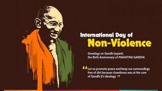2nd October: Non-Violence Day & Gandhi Jayanti