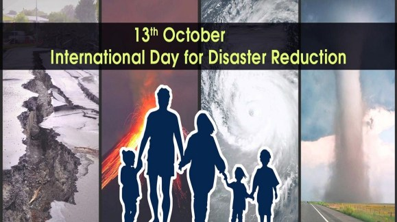 13th October: International Day for Disaster Reduction