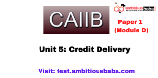 Credit Delivery : CAIIB