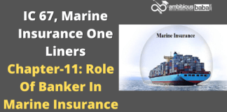 PARA 13.2|IC 67, Marine Insurance One Liner|Chapter-11 | Role Of Banker In Marine Insurance