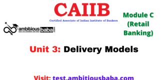 Delivery Models: CAIIB Retail banking