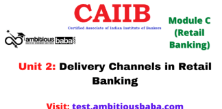 Delivery Channels in Retail Banking: CAIIB Retail banking