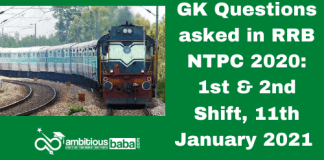 GK Questions asked in RRB NTPC 2020: 1st & 2nd Shift, 11th January 2021