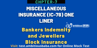 IC 78, Miscellaneous Insurance One Liner, Chapter-7: Bankers Indemnity and Jewellers Block Insurance