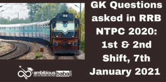 GK Questions asked in RRB NTPC 2020: 1st & 2nd Shift, 7th January 2021