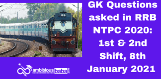 GK Questions asked in RRB NTPC 2020: 1st & 2nd Shift, 8th January 2021