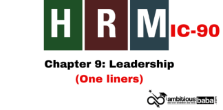 PARA 13.2 HRM (IC90) One Liner: Leadership (Chapter 9)