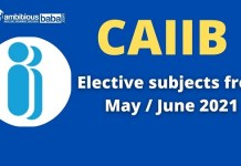 CAIIB Elective subjects from May June 2021
