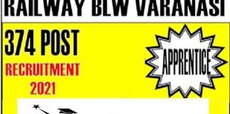 Railway BLW for Apprentice Recruitment 2021 : 374 Post check here