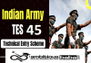 Indian Army for 10+2 Technical Entry Scheme TES 45 Recruitment 2021 : 90 Post check here