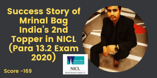 Success Story of Mrinal Bag India's 2nd Topper in NICL (Para 13.2 Exam 2020)