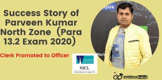Success Story of Parveen Kumar (Para 13.2 Exam 2020)