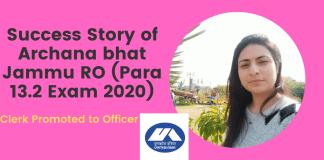 Success Story of Archana bhat Jammu RO (Para 13.2 Exam 2020)
